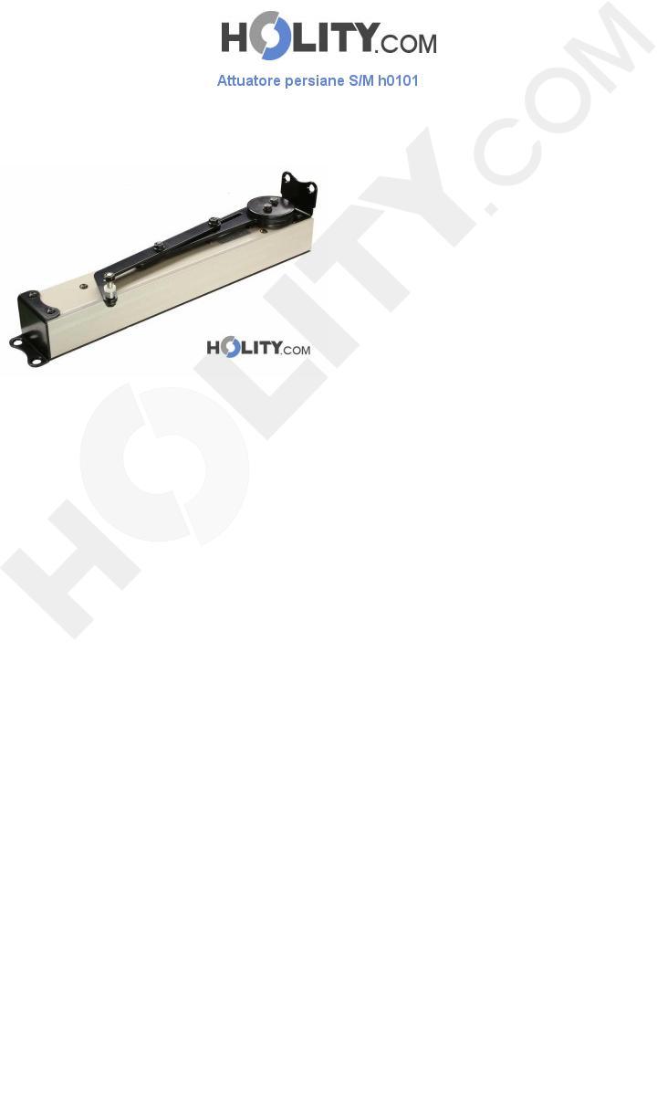 Attuatore per persiane S/M h0101