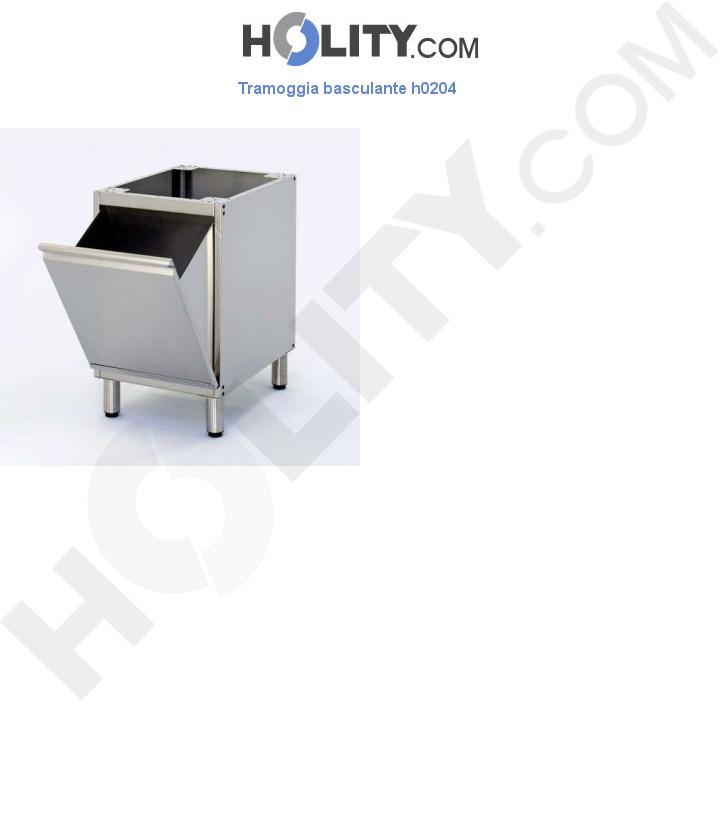 Tramoggia basculante h0204