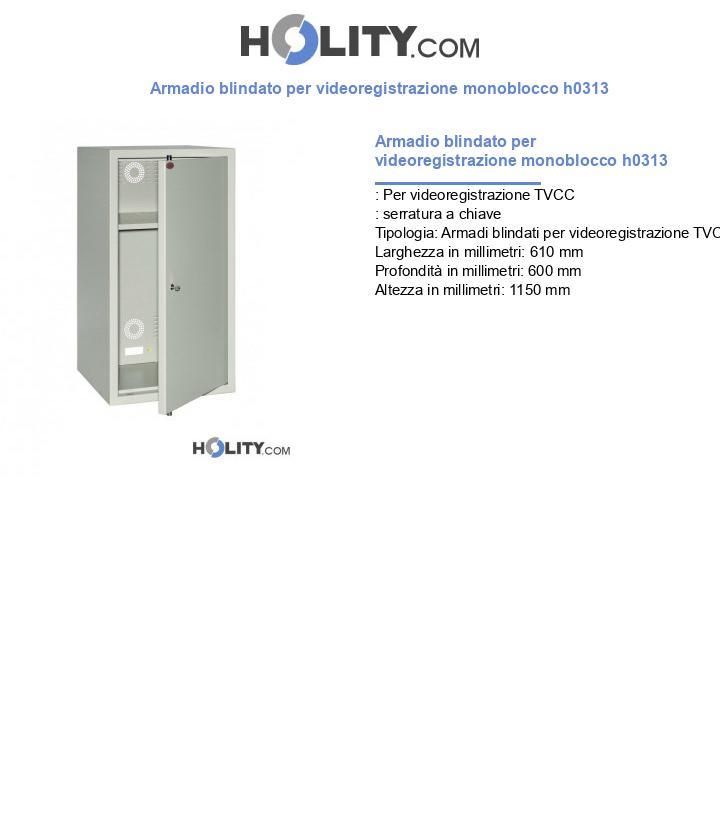 Armadio blindato per videoregistrazione monoblocco h0313