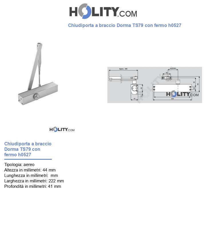 Chiudiporta a braccio Dorma TS79 con fermo h0527