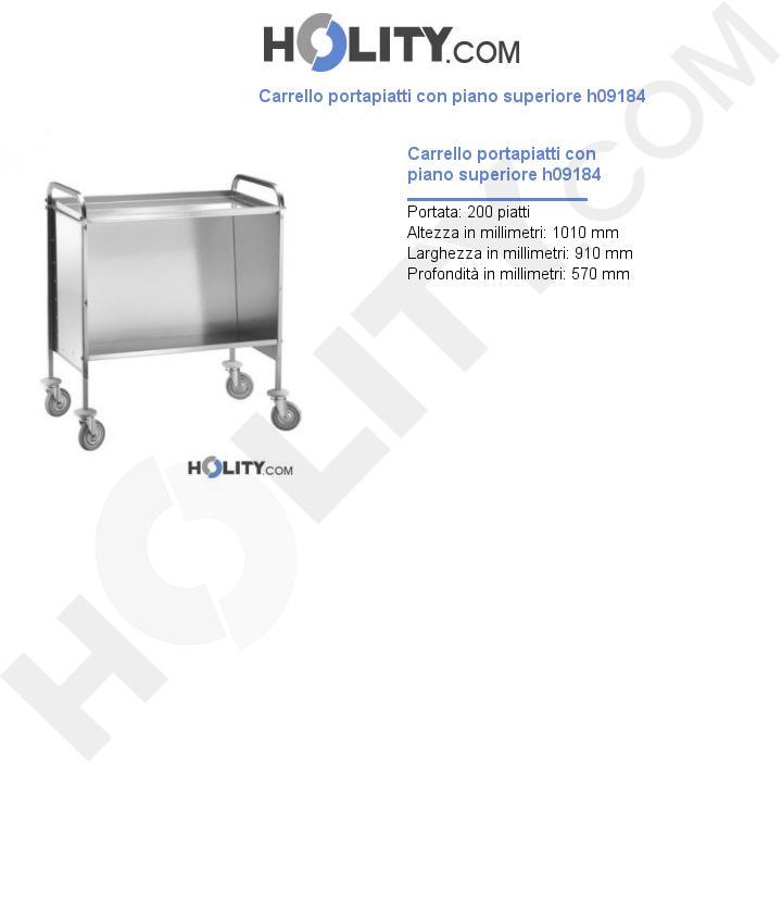 Carrello portapiatti con piano superiore h09184