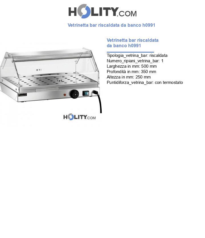 Vetrinetta bar riscaldata da banco h0991