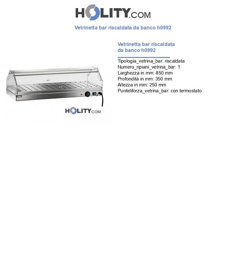 Vetrinetta bar riscaldata da banco h0992