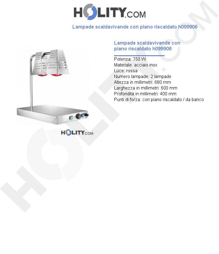 Lampade scaldavivande con piano riscaldato h099906
