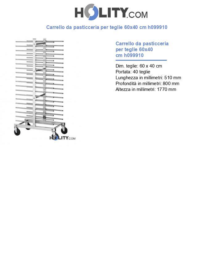 Carrello da pasticceria per teglie 60x40 cm h099910