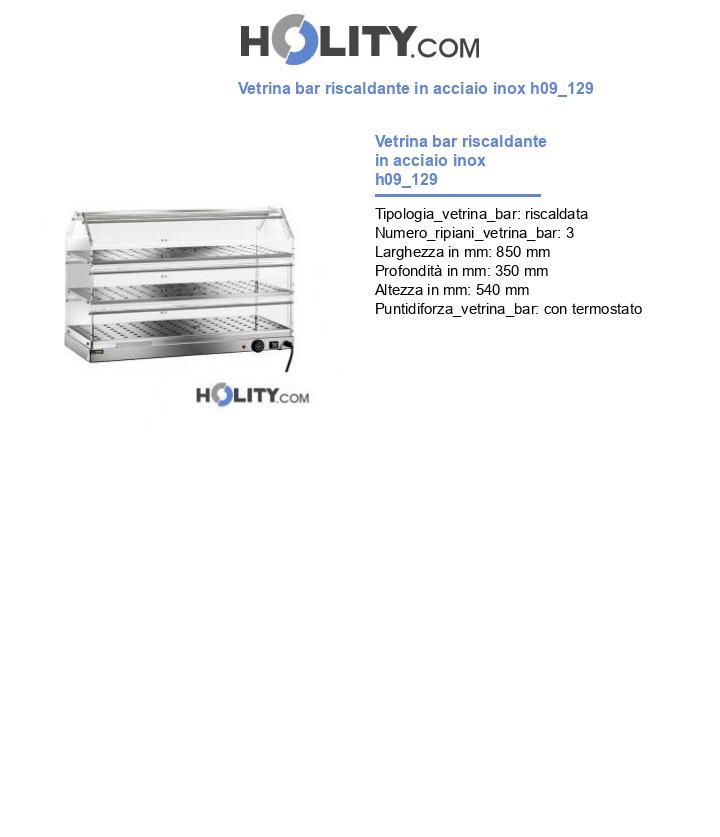 Vetrina bar riscaldante in acciaio inox h09_129