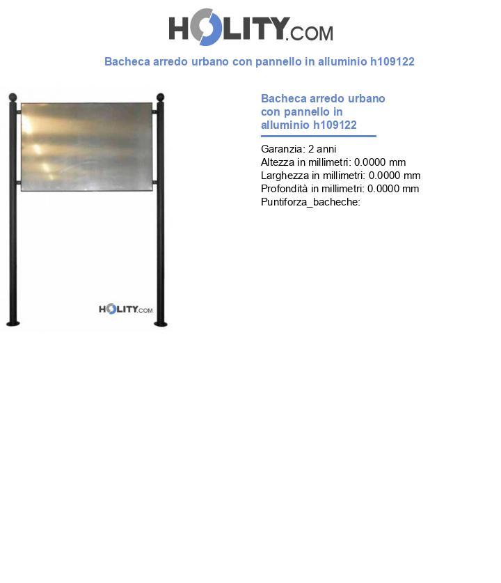 Bacheca arredo urbano con pannello in alluminio h109122