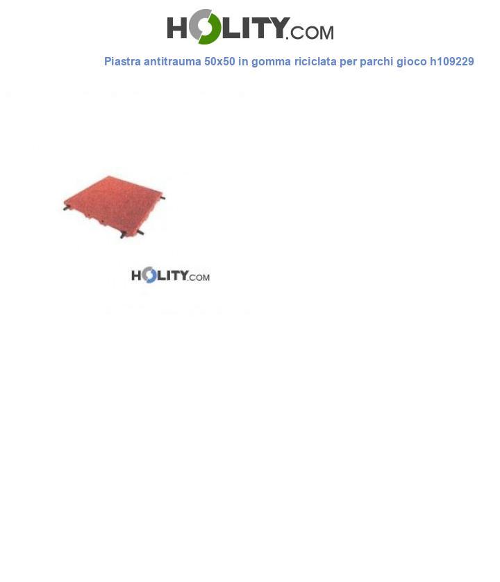 Piastra antitrauma 50x50 in gomma riciclata per parchi gioco h109229