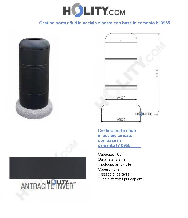 Cestino porta rifiuti in acciaio zincato con base in cemento h10955