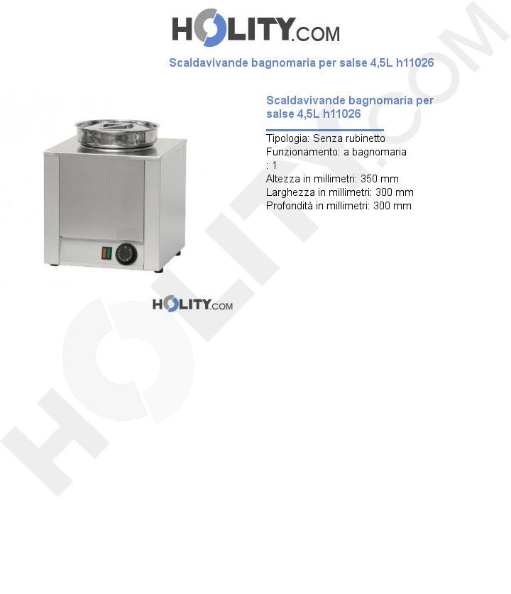 Scaldavivande bagnomaria per salse 4,5L h11026