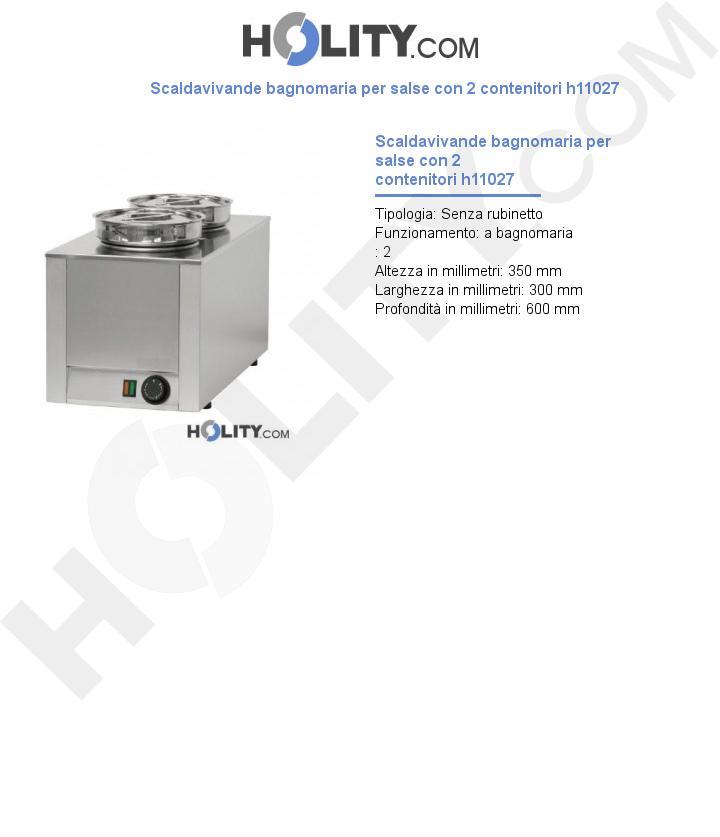 Scaldavivande bagnomaria per salse con 2 contenitori h11027