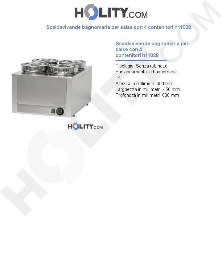 Scaldavivande bagnomaria per salse con 4 contenitori h11028