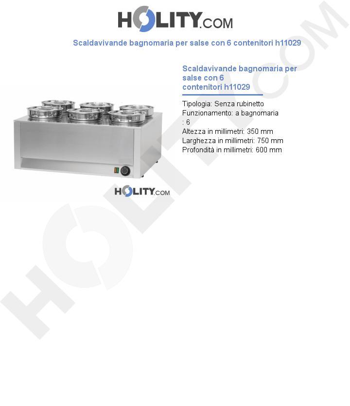 Scaldavivande bagnomaria per salse con 6 contenitori h11029