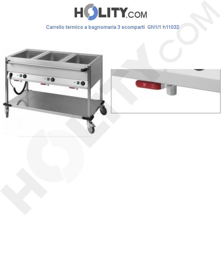 Carrello termico a bagnomaria 3 scomparti  GN1/1 h11032