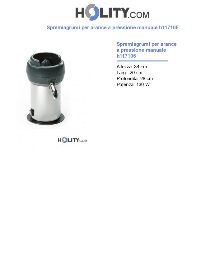 Spremiagrumi per arance a pressione manuale h117105
