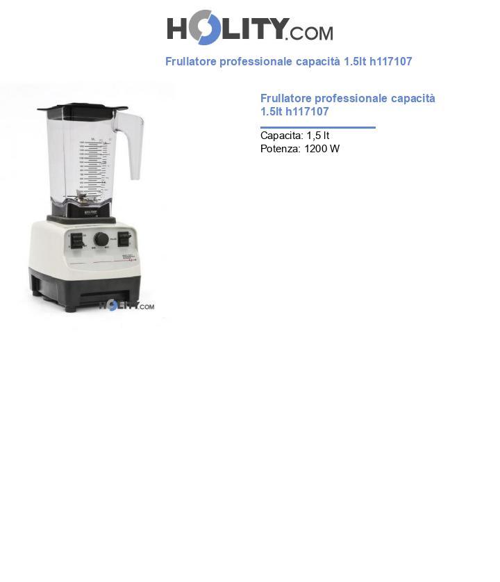 Frullatore professionale capacità 1.5lt h117107
