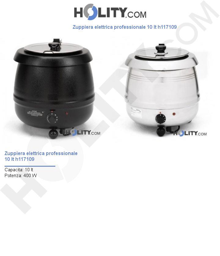 Zuppiera elettrica professionale 10 lt h117109
