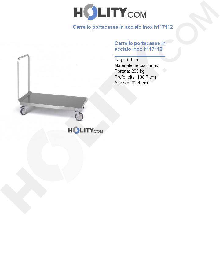 Carrello portacasse in acciaio inox h117112