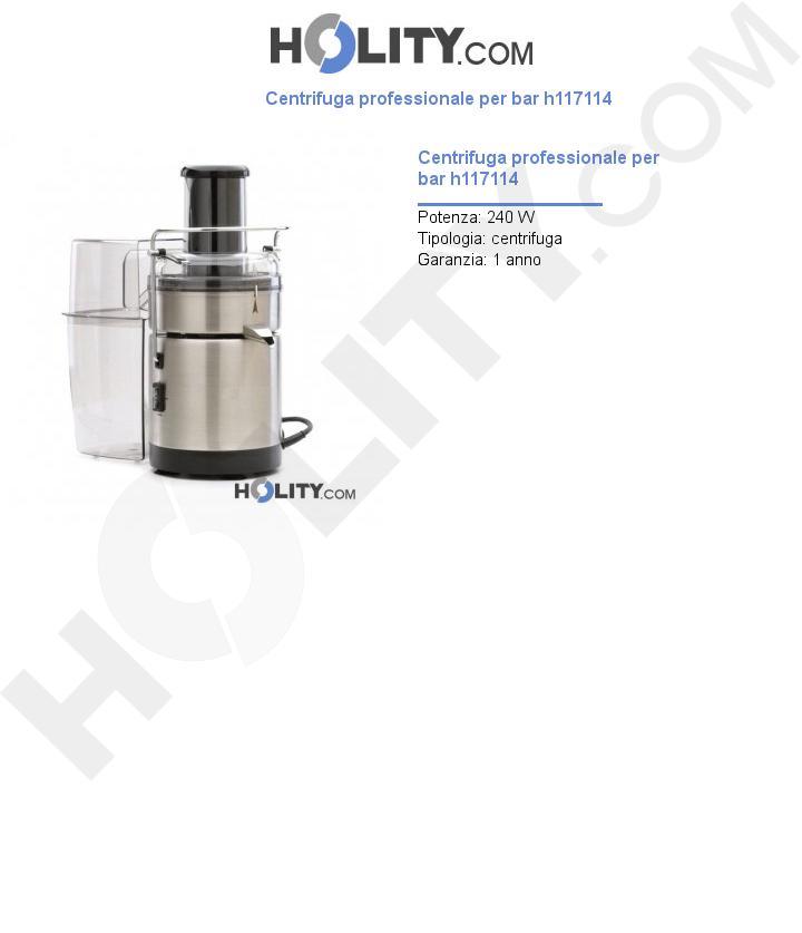 Centrifuga professionale per bar h117114