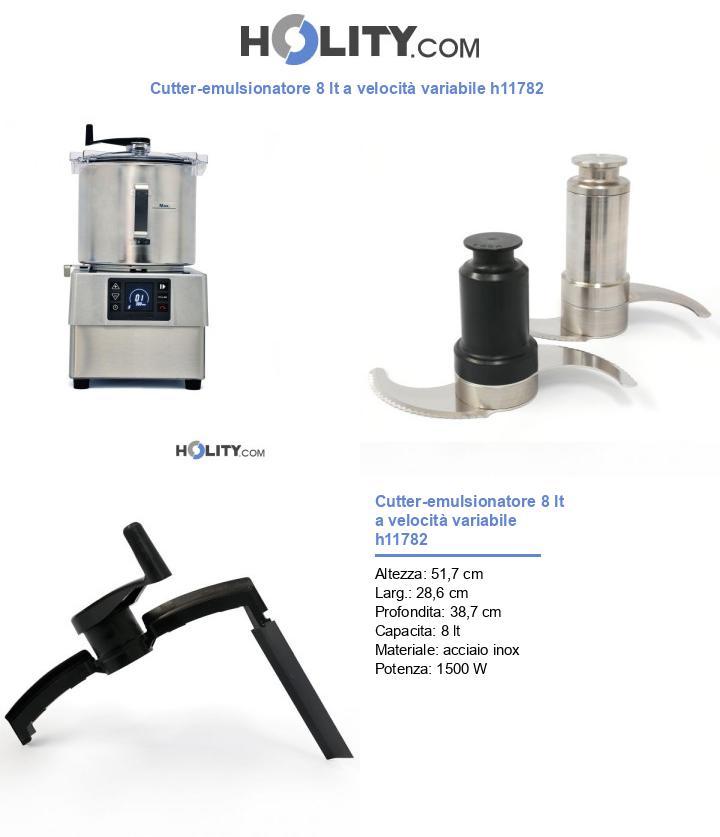 Cutter-emulsionatore 8 lt a velocità variabile h11782