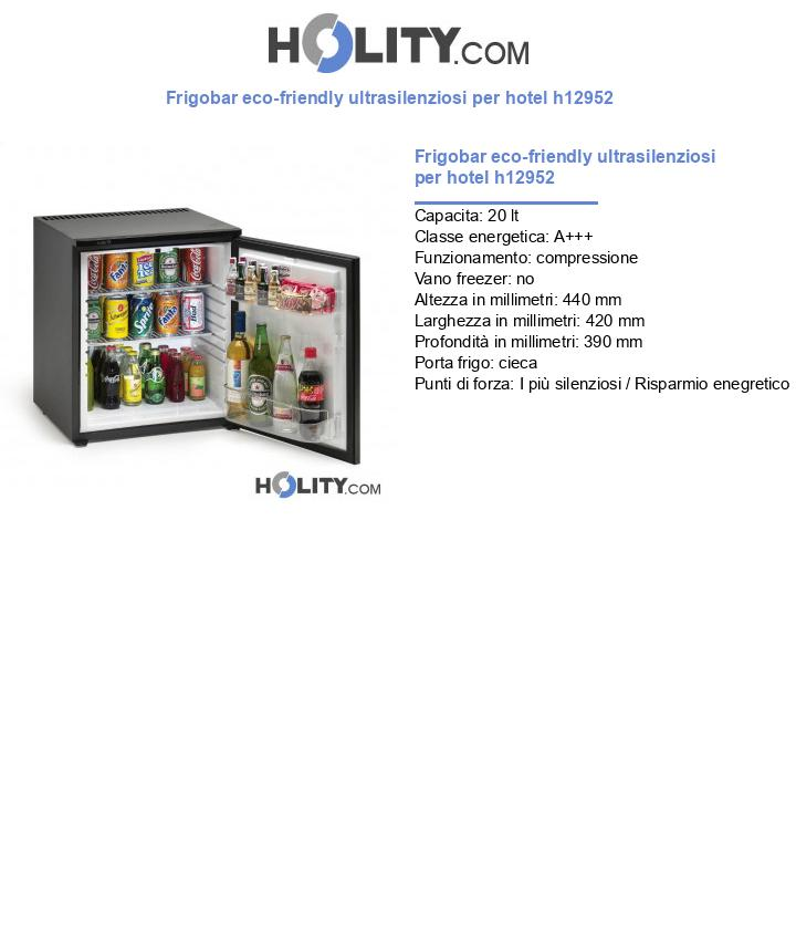 Frigobar eco-friendly ultrasilenzioso per hotel h12952