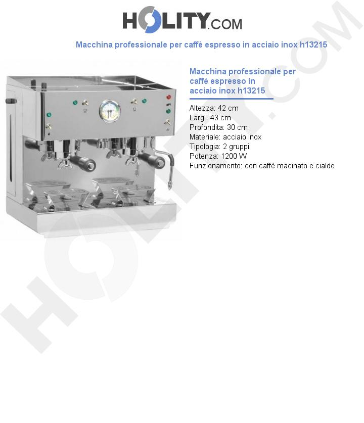 Macchina professionale per caffè espresso in acciaio inox h13215