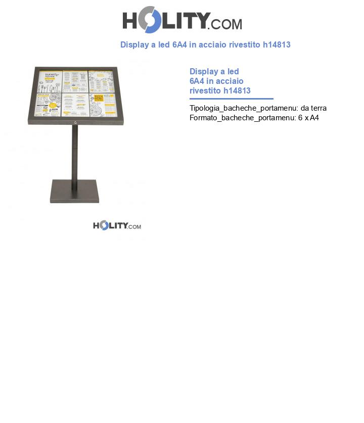 Display a led 6A4 in acciaio rivestito h14813
