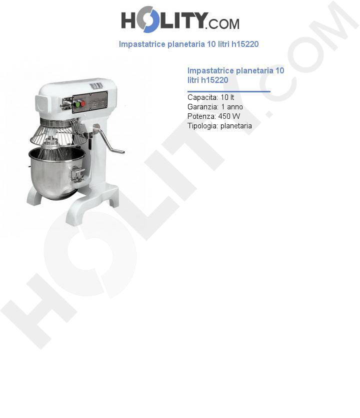 Impastatrice planetaria 10 litri h15220