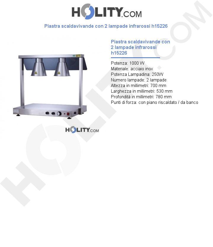 Piastra scaldavivande con 2 lampade infrarossi h15226