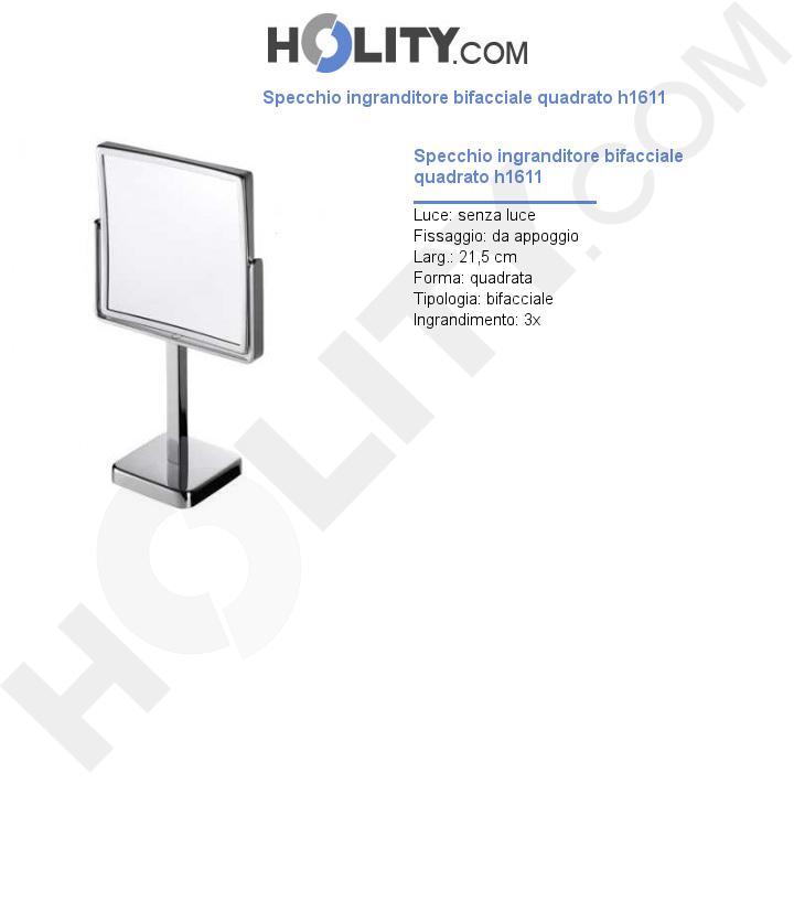 Specchio ingranditore bifacciale quadrato h1611