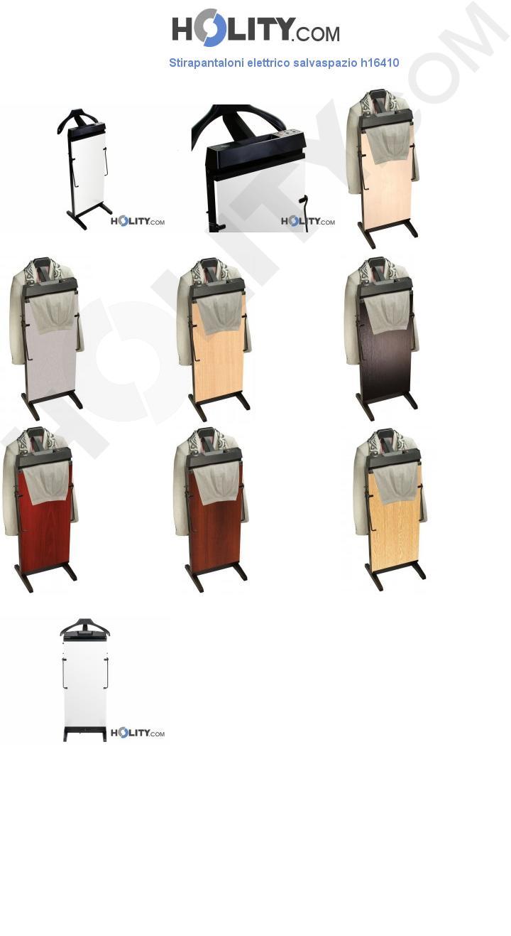 Stirapantaloni elettrico salvaspazio h16410