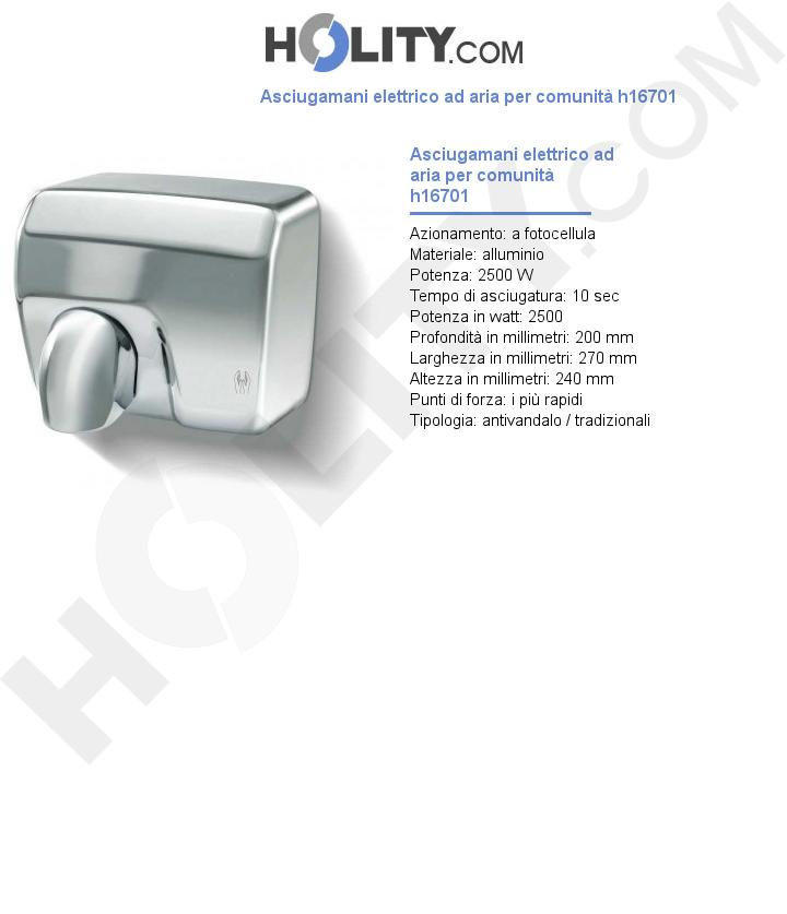 Asciugamani elettrico ad aria per comunità h16701