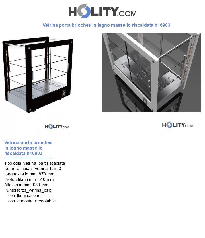Vetrina porta brioches in legno massello riscaldata h16903