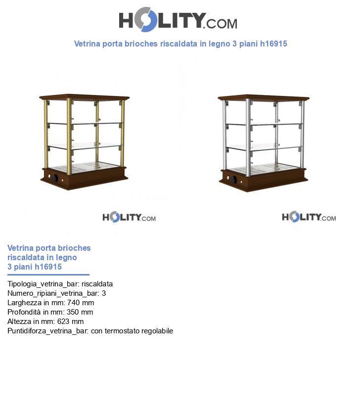 Vetrina porta brioches riscaldata in legno 3 piani h16915