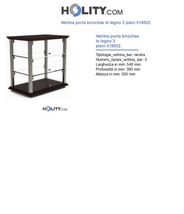 Vetrina porta brioches in legno 3 piani h16922