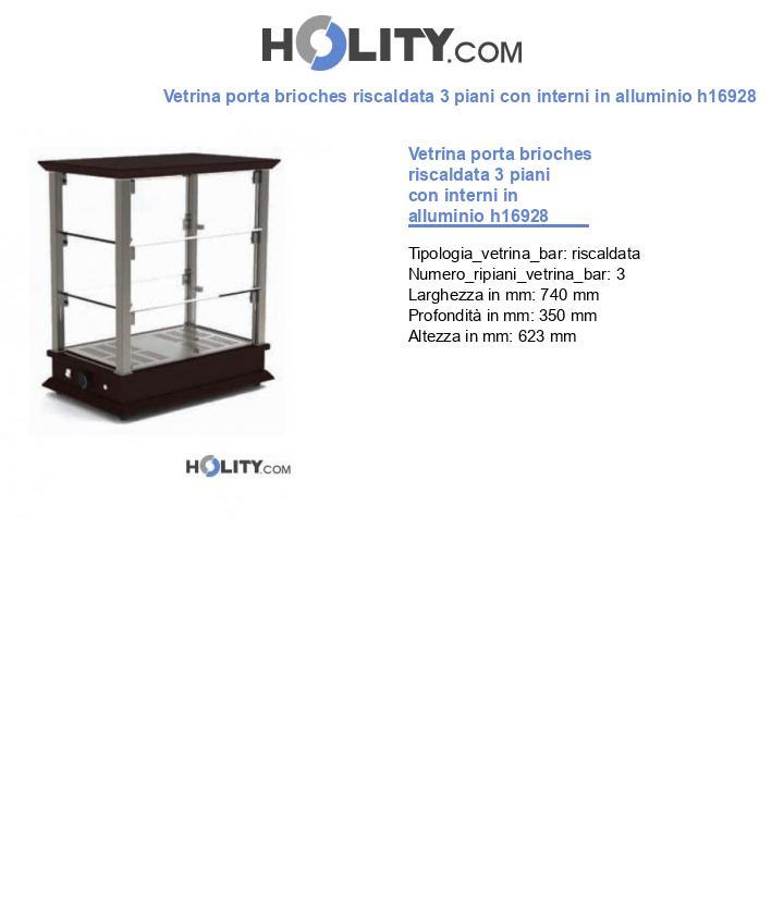 Vetrina porta brioches riscaldata 3 piani con interni in alluminio h16928