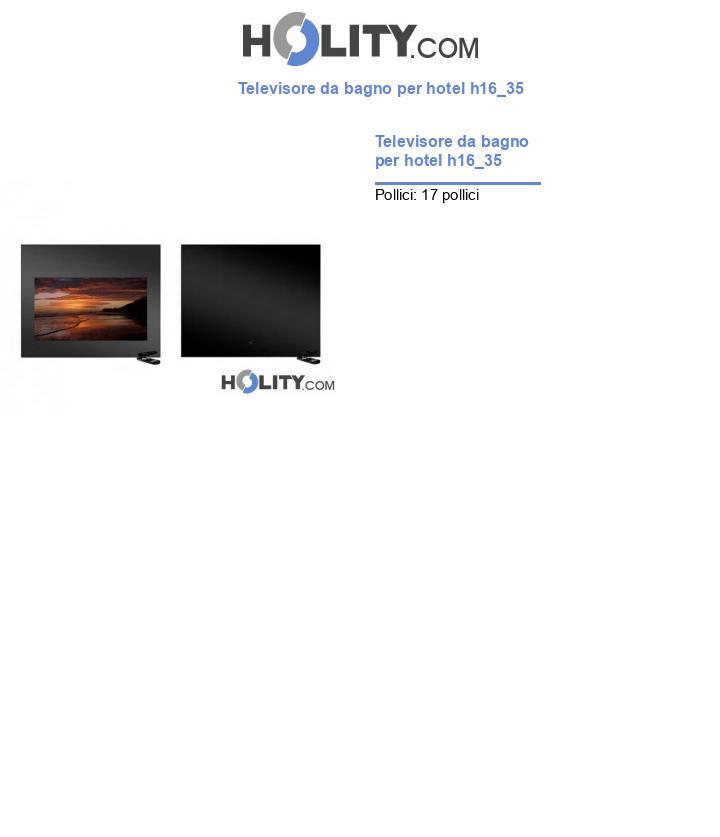 Televisore da bagno per hotel h16_35