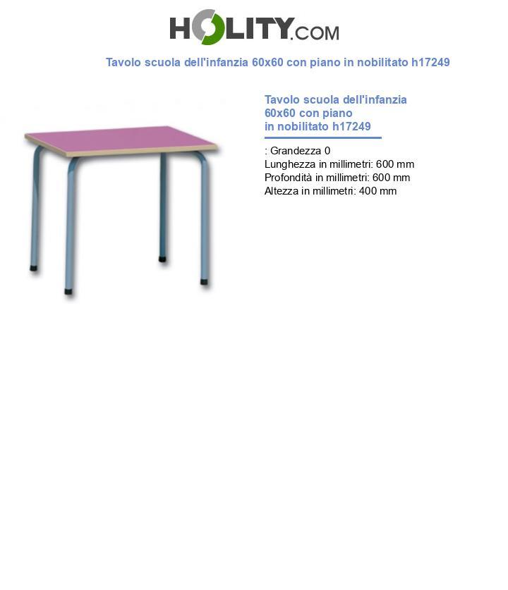 Tavolo scuola dell'infanzia 60x60 con piano in nobilitato h17249