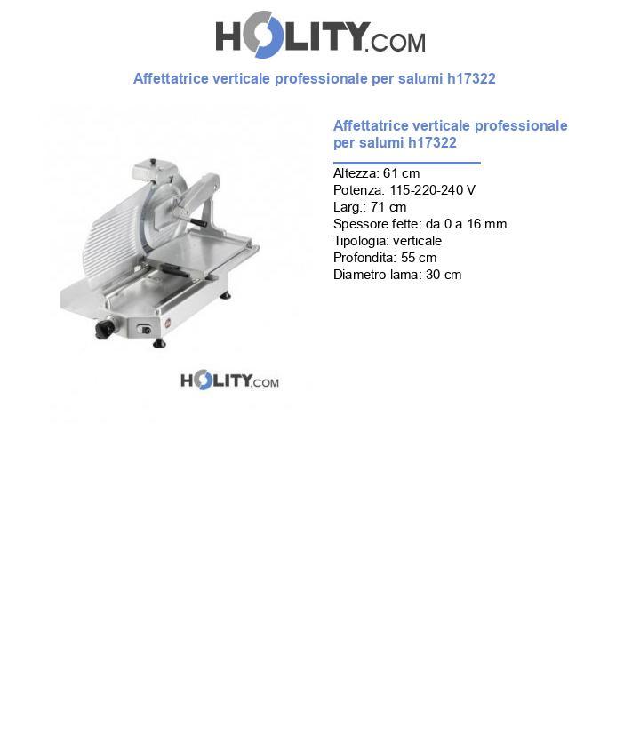 Affettatrice verticale professionale per salumi h17322