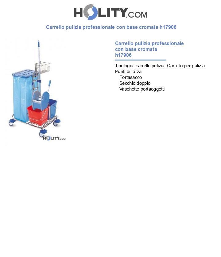 Carrello pulizia professionale con base cromata h17906