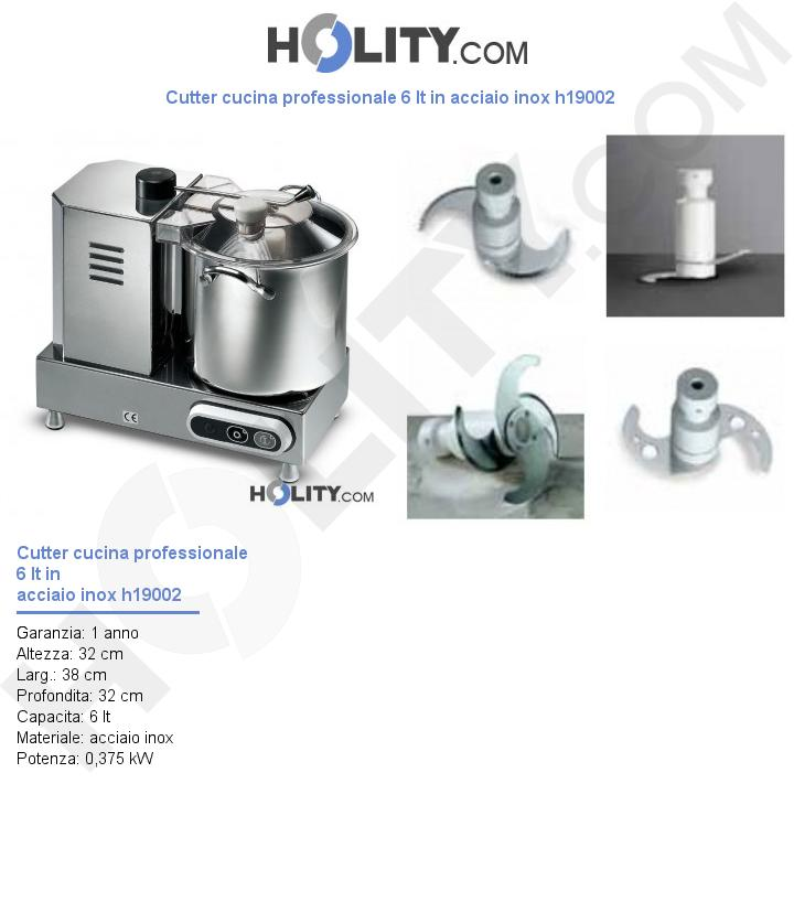Cutter cucina professionale 6 lt in acciaio inox h19002