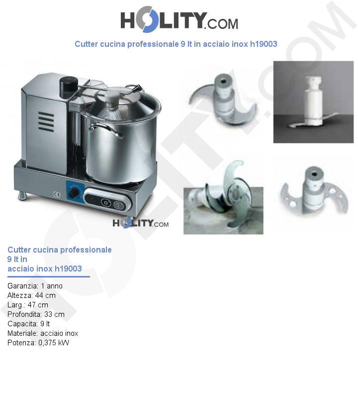 Cutter cucina professionale 9 lt in acciaio inox h19003