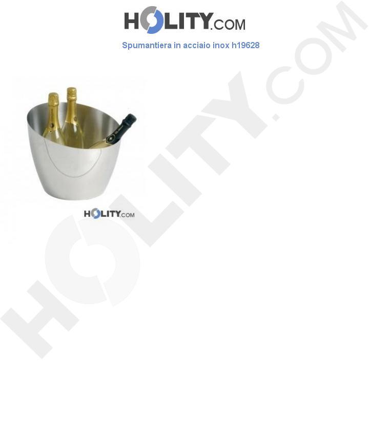 Spumantiera in acciaio inox h19628