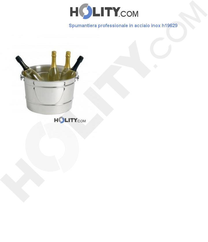 Spumantiera professionale in acciaio inox h19629