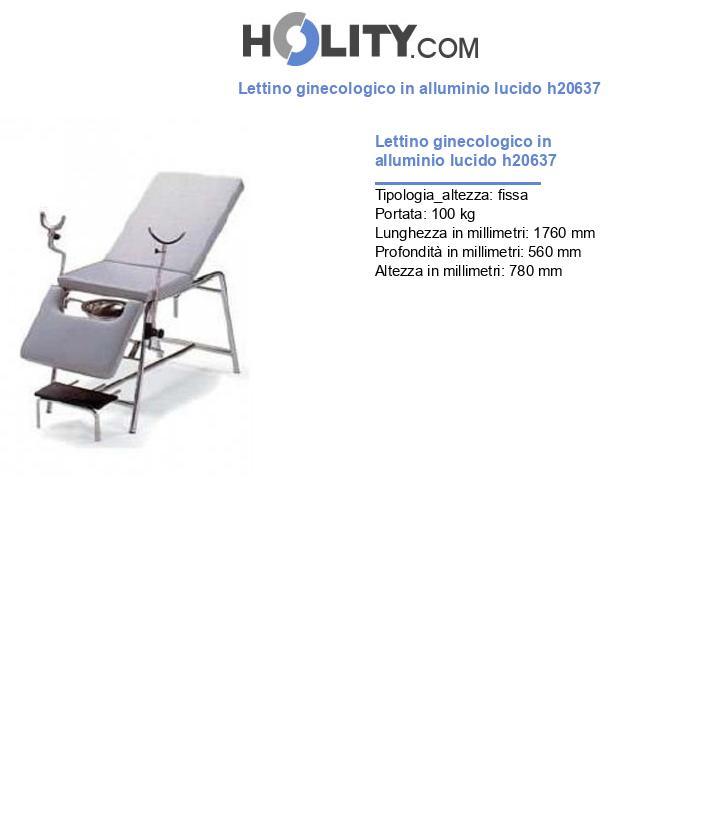Lettino ginecologico in alluminio lucido h20637