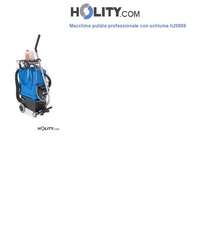 Macchina pulizia professionale con schiuma h20808