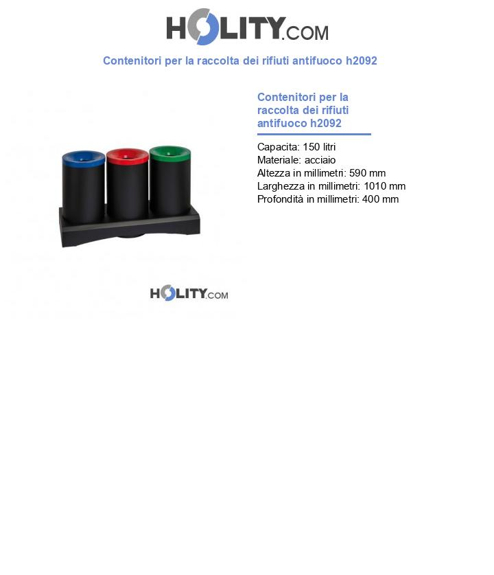 Contenitori per la raccolta dei rifiuti antifuoco h2092