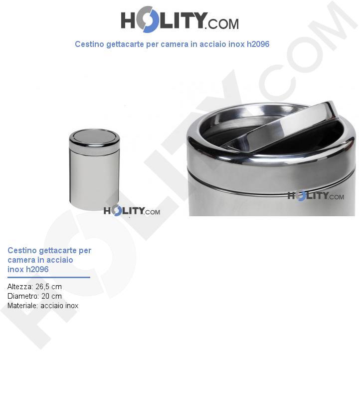 Cestino gettacarte per camera in acciaio inox h2096