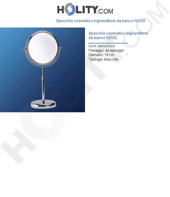 Specchio cosmetico ingranditore da banco h2102
