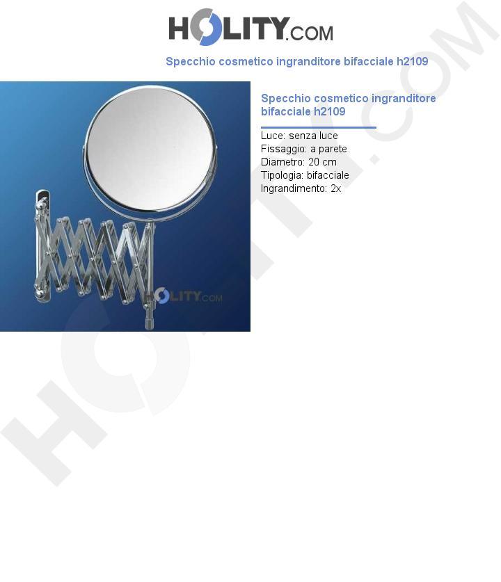 Specchio cosmetico ingranditore bifacciale h2109